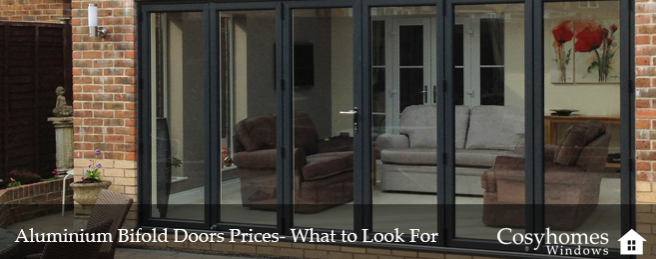 Aluminium Bifold Doors Prices- What to Look For