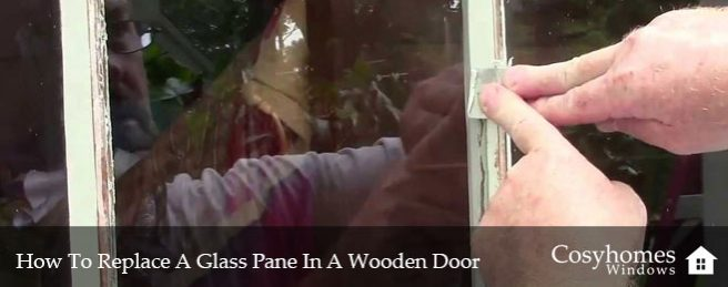 How To Replace A Glass Pane In A Wooden Door