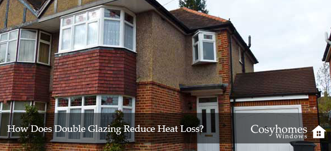 How Does Double Glazing Reduce Heat Loss?