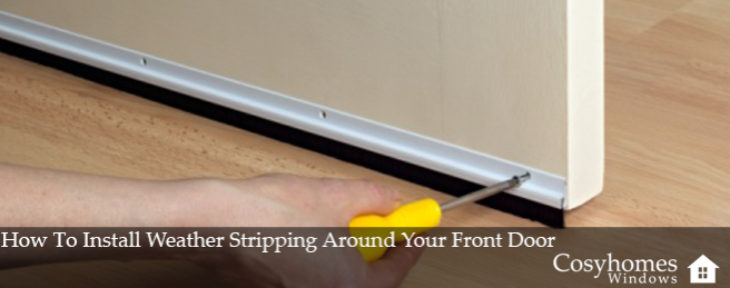 How To Install Weather Stripping