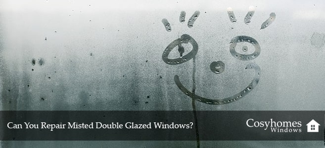 can you repair misted double glazed windows