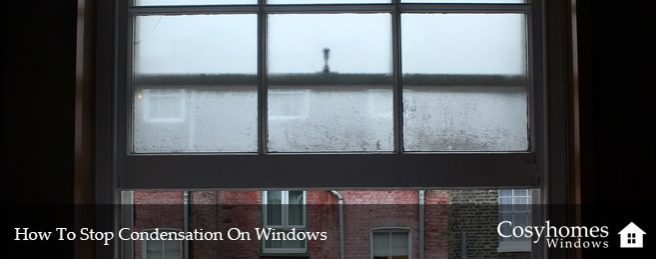How To Stop Condensation On Windows