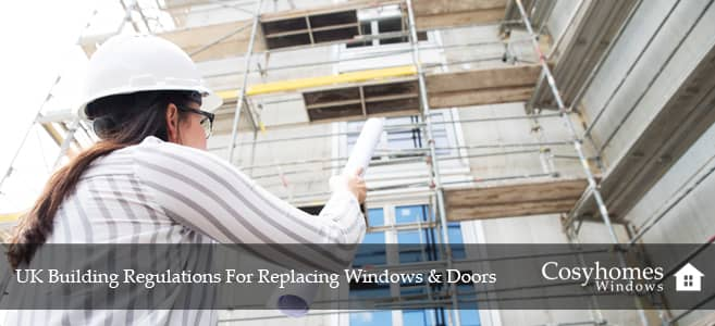 UK Building Regulations For Replacing Windows & Doors