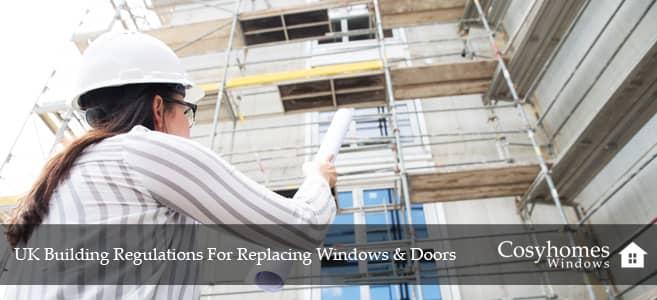 UK Building Regulations For Replacing Windows & Doors