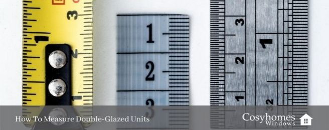 How To Measure Double-Glazed Units